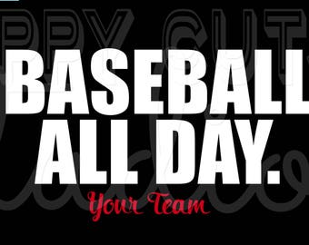 Baseball All Day. Personalized with Your Team Baseball Little League Sibling Family Support Iron On Vinyl Decal for T Shirt 303