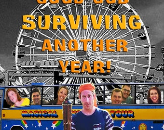 You Survived! (Happy Birthday!)