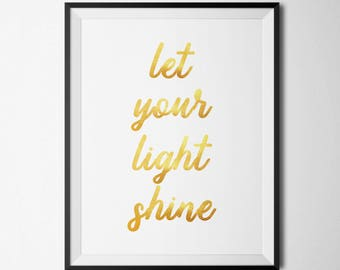 Let Your Light Shine Printable Motivational Poster Gold Foil Quotes Decor Inspirational Wall Art Positive Quote Prints Positive Inspiration