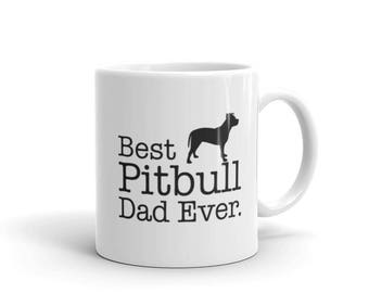 Pitbull mug, Best Pitbull Dad Ever Coffee Mug, pitbull coffee mug, pitbull dad shirt, i love my pitbull, i love pitbulls, pitbull dog