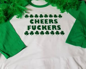 Funny St. Patrick's day shirt - Cheers