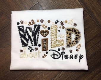 Wild About Disney, Disney Vacation Shirt, Girls Shirt, My First Disney Trip Shirt, Girls Disney Shirt