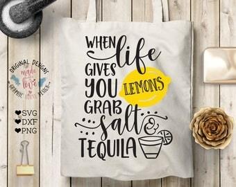 when life gives you lemons grab salt and tequila svg, tequila svg, lemons svg, funny quotes, t-shirt design, svg design, summer svg, bar svg