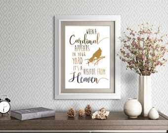 Real gold foil print - When a Cardinal Appears in your Yard it's a Vistor from Heaven | Memorial gift | In Sympathy gift