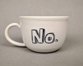 NO. mug, hand painted- Handmade stoneware ceramics