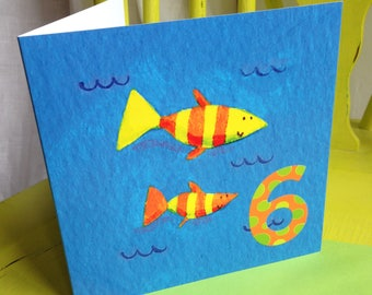 Age 6 Birthday Card ~ Fish