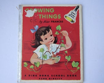 Vintage 1954 Ding Dong School Book Growing Things by Miss Frances  2263