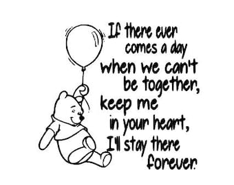 Winnie the Pooh, If there ever comes a day,