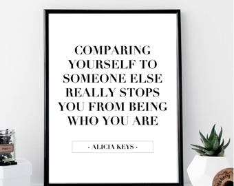 Comparing Yourself To Someone Else... Alicia Keys Quote Print // Minimal // Fashion // Typography // Scandinavian // Quote // Office