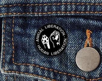 "Animal Liberation Human Liberation 1"" Pinback Button - Vegan, Vegetarian, Animal Rights, Animal Liberation, Veganism, Activism"