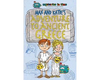 Max and Katie's Adventure to Ancient Greece