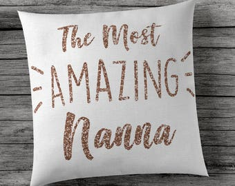 The Most Amazing Nanna - Cushion Cover - Sparkly Rose Gold
