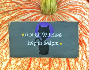 Witch sign / Not all Witches live in Salem / Halloween home decor / Halloween decor / Halloween signs / Wicca / Wiccan / Witch / Witches