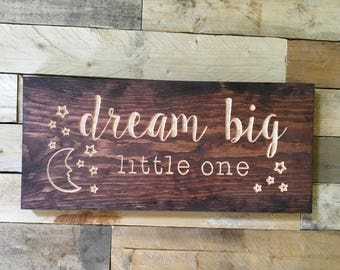 Dream Big Little One   Nursery Wall Decor   Baby Gift   Nursery Quote   Baby Shower Gift   Wood Sign   Stars and Moon  