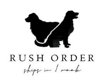RUSH ORDER - Ships in 1 week!