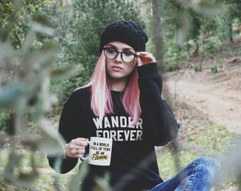 Wander Forever Sweatshirt - Camping Sweater - Mountains Sweater- Adventure Tees - Travel Shirt - Camping Tee - Cabins Shirt - Hiking Shirt