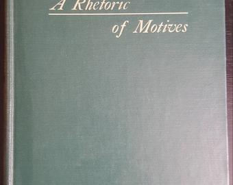 1950 A Rhetoric of Motives by Kenneth Burke (1953 printing)