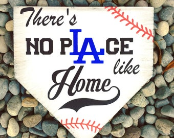 Dodgers, dodgers sign, LA Dodgers, dodgers baseball sign, There's no place like home, baseball, home plate, wood sign