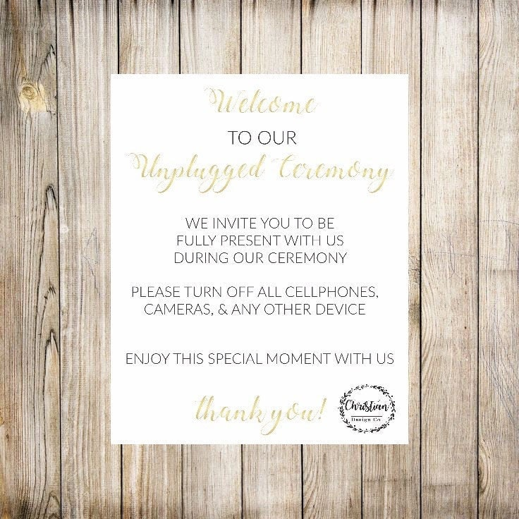 unplugged wedding unplugged ceremony unplugged sign unplugged no cell phone sign