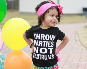 Throw parties not tantrums, birthday shirt, party, Toddler Tee, funny toddler tee, monochrome tee, Toddler Boy, Toddler Girl