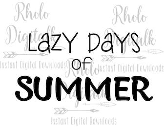Lazy days of Summer-Instant Digital Download