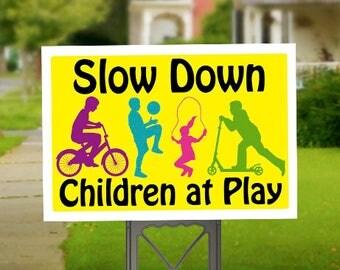 Slow Down Children at Play Sign, Children Playing Yard Sign, Caution Lawn Sign, Slow Down Sign, Outdoor Sign, Children Playing Sign, Safety