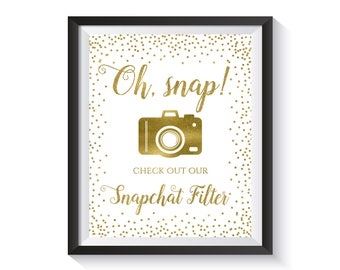 Snapchat Filter Sign, Oh Snap Wedding Sing, Wedding Hashtag Sign, Snapchat hashtag sign, Social media sign, Gold Confetti Wedding Décor