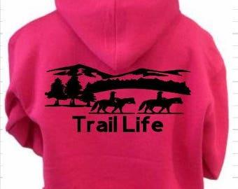 Horse Trail Life Hoodie