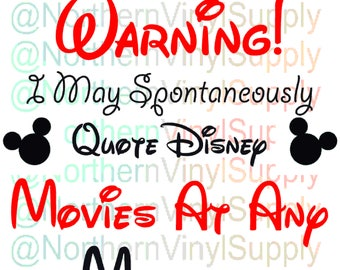 Quote Disney - May Spontaneously Quote Disney - Disney SVG - warning sign - disney cutting file - disney cricut file - svg cutting files