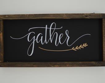 Gather Wood Framed Sign