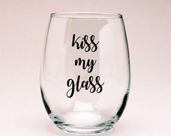 Kiss My Glass Lipsense Wine Glass