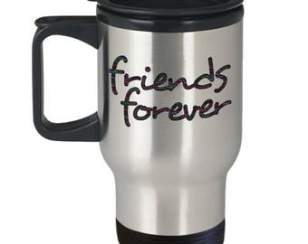 FRIENDS FOREVER! Friends Make Each Day Better! Word Cloud! Insulated Stainless Steel Travel Coffee Mug With Lid