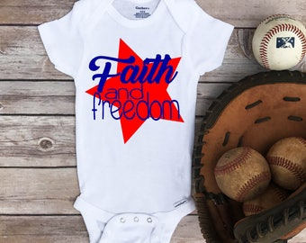 4th of July Onesie ®, Faith and Freedom, Christian Shirts, baby girl Onesie, 4th of July baby boy, July 4th Onesie, 4th of July baby girl