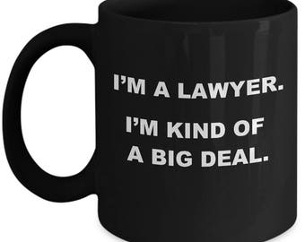 BIG DEAL LAWYER Mug - Gifts for Lawyers, Funny Lawyer Mug, Attorney Gift Idea, Lawyer Christmas Gift, Mugs for Lawyers, Attorney Coffee Mug