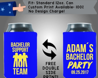 Bachelor Support Team Name's Bachelor Party Date Collapsible Neoprene Bachelor Party Can Cooler Double Side Print (Bach80)