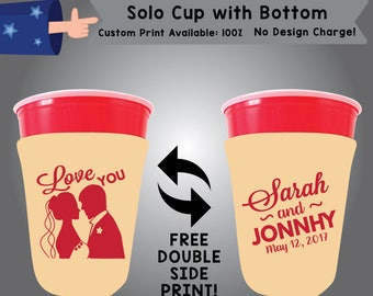 Love You Name and Name Date Solo Cup with Bottom Cooler Double Side Print (SOLOC-W5)