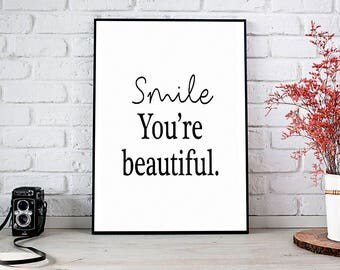 Smile You're Beautiful, Motivational,Decor,Wall Decor,Trending,Art Prints,Instant Download,Printable Art,Wall Art Prints,Digital Prints