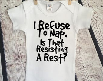 Refuse to nap resisting arrest cop funny snarky Pop  Culture Hipster Cute Funny Adorable  Baby Onesie Snarky Gift  Free Shipping