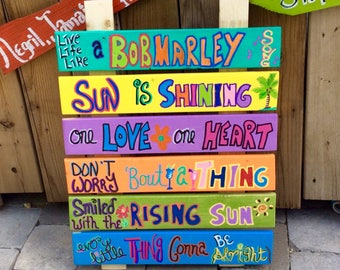 Live Life Like a Song Bob Marley tropical sign,reggae,one love,everything gonna be alright,three little birds,tiki bar,pool,cottage,beach