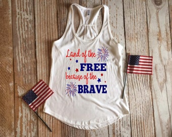Land of the Free and Home of the Brave Tank Top