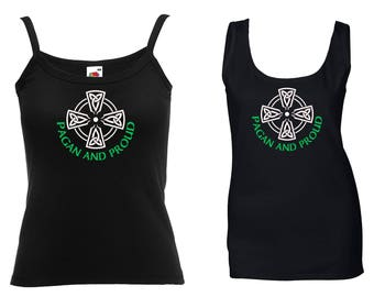 Pagan And Proud With A Celtic Cross on a Ladies Black Vest Top sizes XS - XXL