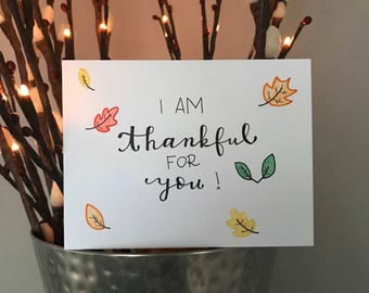 I am thankful for you