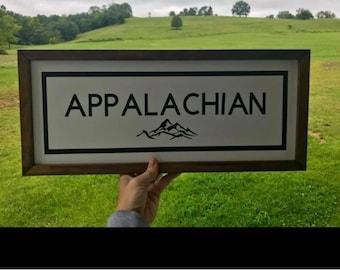 Appalachian Farmhouse Sign