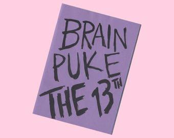 Brain Puke 13 - Zine