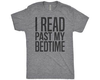 I Read Past My Bedtime - Book Lover Shirt - Reader Shirts - Bookworm - Read Books - Reading Shirt, Next Level Apparel Tri-Blend Shirt