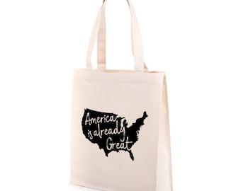 America Is Already Great Tote Bag | Recycled Canvas Tote | Anti Trump Tote Bag | Political Tote Bag | Resistance Tote | Resist Tote Bag