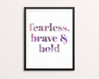 Fearless, brave and bold - inspiring quote, motivational type, galentines gift, purple and colourful design, gift for her