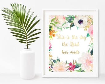 This Is The Day The Lord Has Made, Printable Bible Verse, Psalm 118 24, Scripture Art Print, Home Decor, Wall Decor