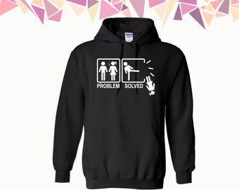 Problem Solved Hooded Sweatshirt Problem Solved Hoodie Problem Solved Sweater Problem Solved Hoodie Sweatshirt Sweater Hooded Sweatshirt