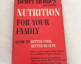 Better Homes and Garden Nutrition for Your Family 1969 Vintage Cookbook